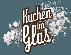 Kuchen im Glas vorgestellt | Produkttests von uns für Euch!