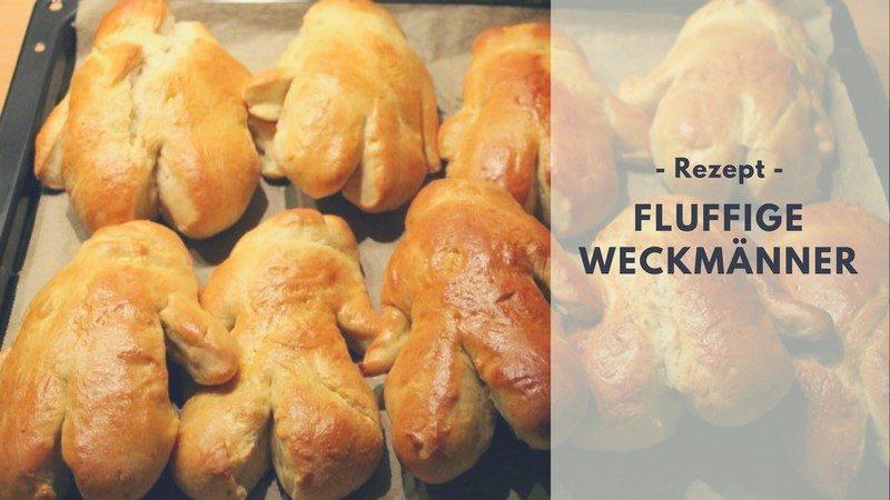 Rezept: Fluffige Weckmänner