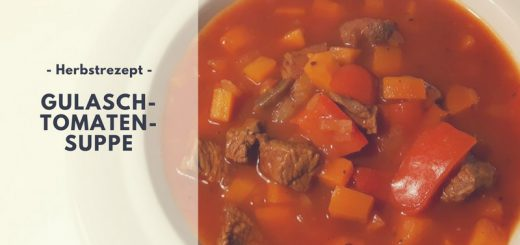 Rezept: Gulasch-Tomaten-Suppe (low carb)