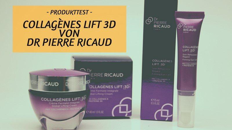 Die Innovation COLLAGÈNES LIFT 3D von Dr PIERRE RICAUD im Test