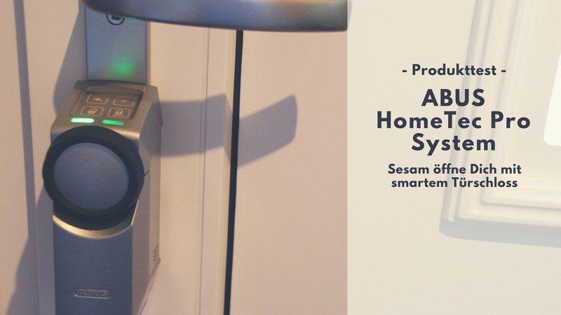 ABUS HomeTec Pro im Test - Sesam öffne Dich per Fernbedienung