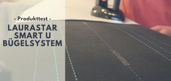 Laurastar Smart U Bügelsystem im Test
