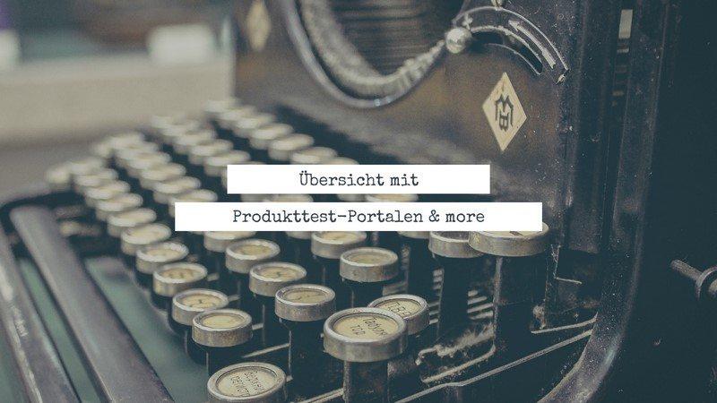 Produkttest-Portale & more