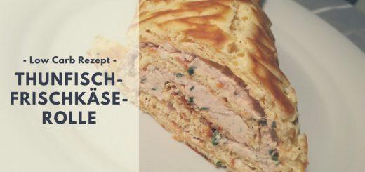 Rezept: Thunfisch-Frischkäse-Rolle (low carb)