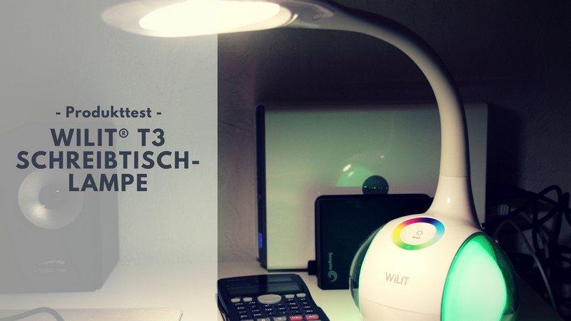 WILIT® T3 Schreibtischlampe von Salcar im Test