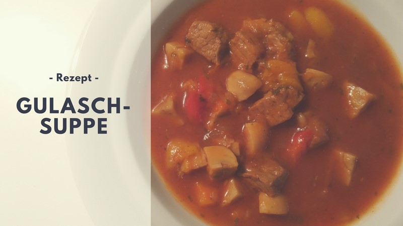 Rezept: Gulaschsuppe (low carb)