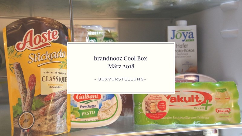 brandnooz Cool Box März 2018 vorgestellt