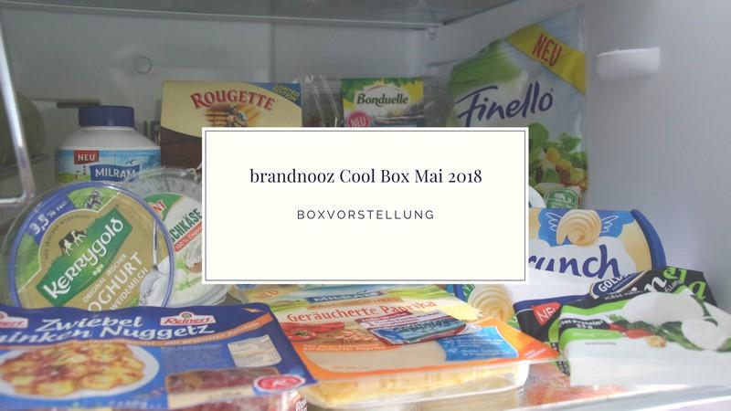 brandnooz Cool Box Mai 2018 vorgestellt
