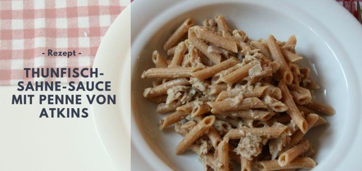 Rezept: Thunfisch-Sahne-Sauce mit Penne von Atkins (low carb)