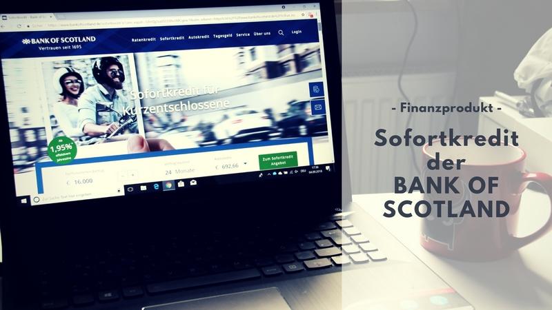 Wünsche erfüllen mit dem Sofortkredit der BANK OF SCOTLAND