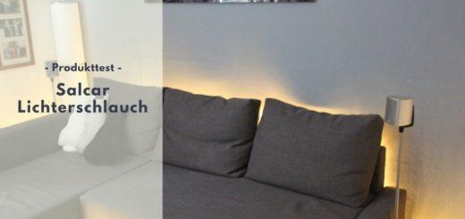 SALCAR LED-Lichterschlauch im Test