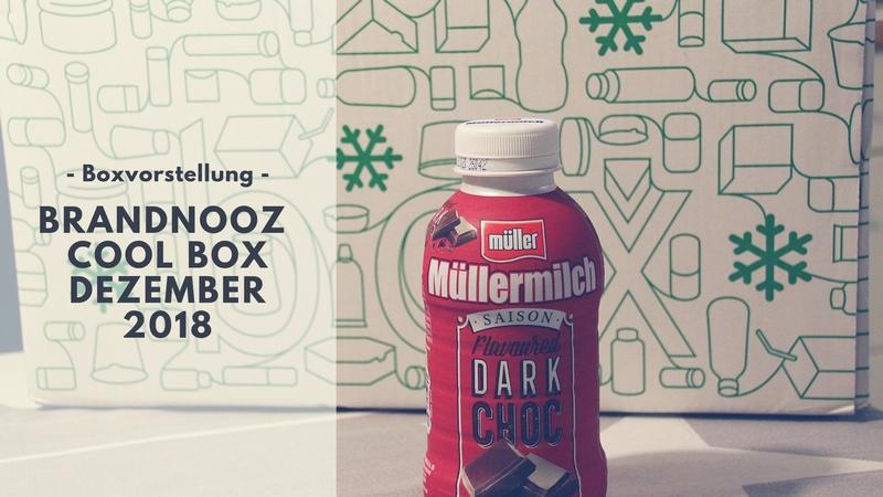brandnooz Cool Box Dezember 2018 vorgestellt