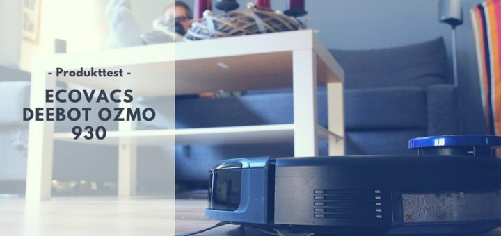 Unser neuer DEEBOT OZMO 930 Saugroboter - Endlich mehr Zeit für Sport & Co.