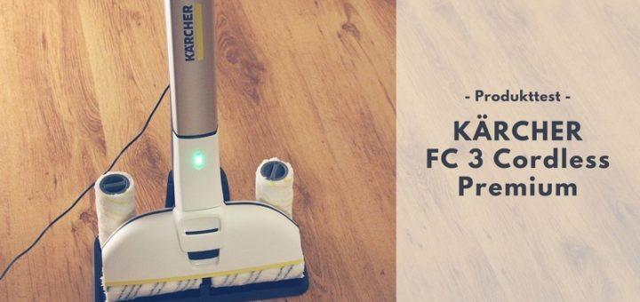 KÄRCHER FC 3 Cordless Premium Hartbodenreiniger im Test