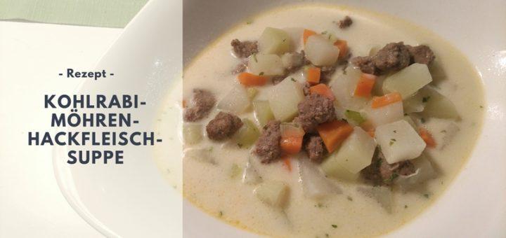 Rezept: Kohlrabi-Möhren-Hackfleisch-Suppe (low carb)