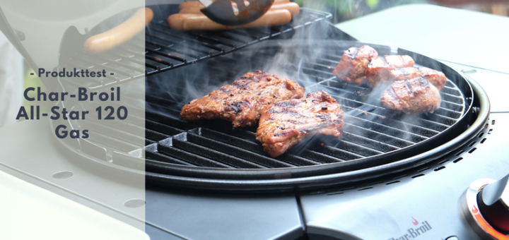 Char-Broil All-Star 120 Gasgrill - Lasst die Grillsaison beginnen
