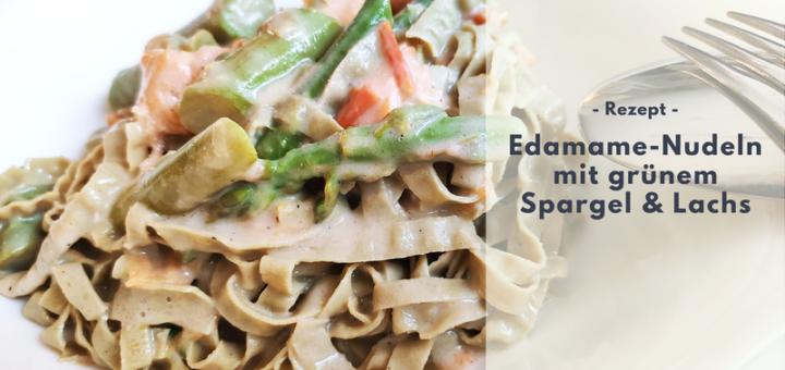 Rezept: Edamame-Nudeln mit grünem Spargel & Lachs (Protein-Power)