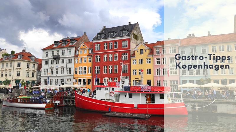 8 Gastro-Tipps für Kopenhagen & Hey Captain Canal Tours