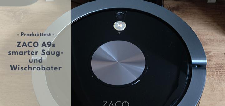 ZACO A9s - Saugen & Wischen übernimmt ein Roboter für uns