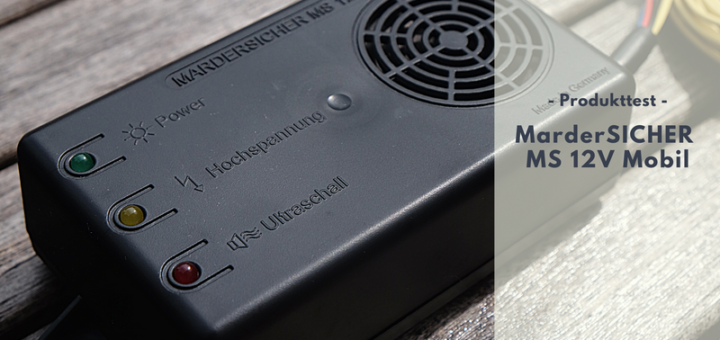 MarderSICHER MS 12V Mobil im Test