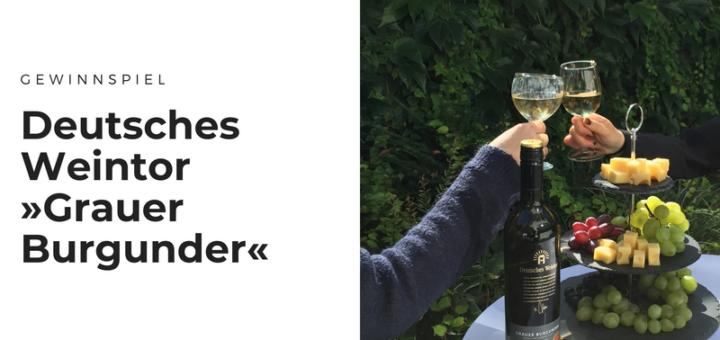 Gewinnt Weinpakete »Grauer Burgunder« von Deutsches Weintor
