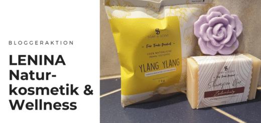 Blogger für LENINA Naturkosmetik & Wellnessprodukte gesucht