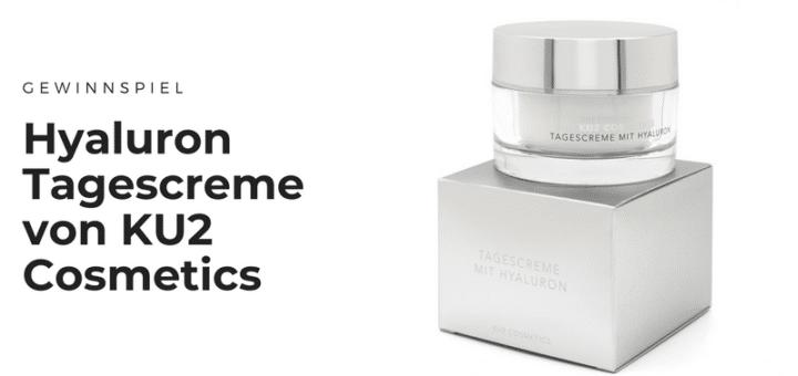 Gewinnt die brandneue Hyaluron Tagescreme von KU2 Cosmetics