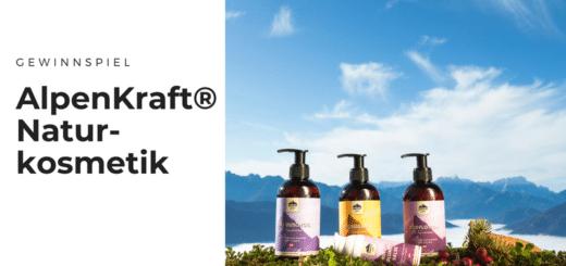Gewinnt brandneue Naturkosmetik von AlpenKraft®