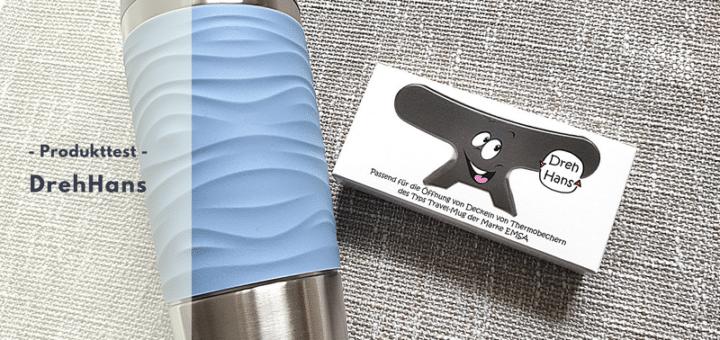 DrehHans - das innovative Öffnungstool für Thermobecher im Test