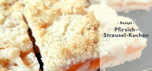 Rezept: Pfirsich-Streusel-Kuchen