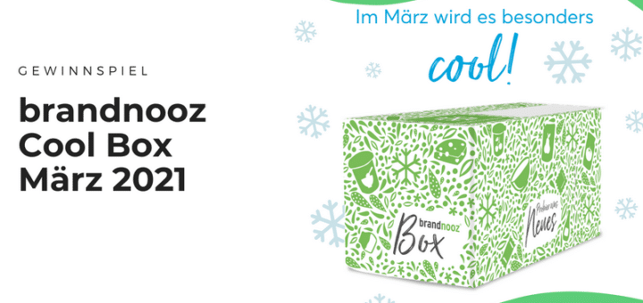 Gewinnt »Cool Boxen März 2021« von brandnooz