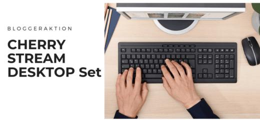 Blogger für das CHERRY STREAM DESKTOP Set gesucht