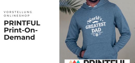 PRINTFUL - Personalisierte Geschenke zu Mutter- und Vatertag