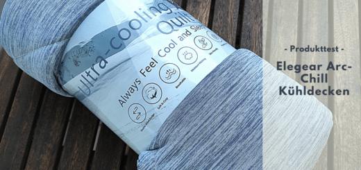 Elegear Arc-Chill Kühldecken - Perfekt für einen erholsamen Schlaf trotz Hitze