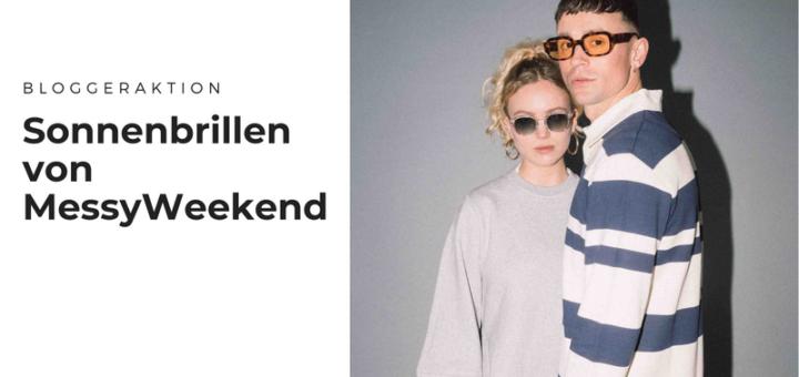 Blogger für stylische Sonnenbrillen von MessyWeekend gesucht