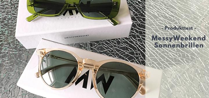 MessyWeekend Sonnenbrillen - Glamour & Verantwortung mit dänischem Design