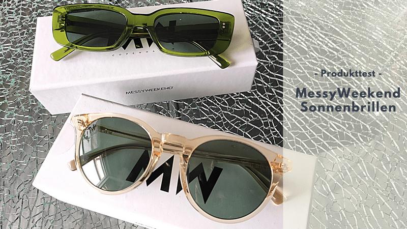 MessyWeekend Sonnenbrillen im Test